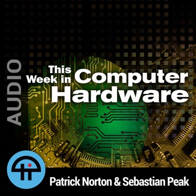 This Week in Computer Hardware (Audio):TWiT
