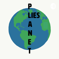 Planet Lies podcast