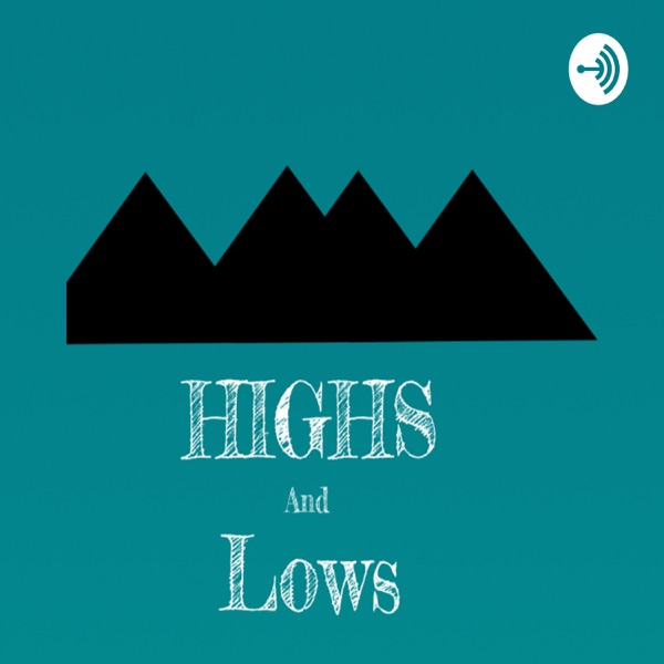 Highs and Lows