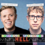 Image of Rob Beckett and Josh Widdicombe's Lockdown Parenting Hell podcast