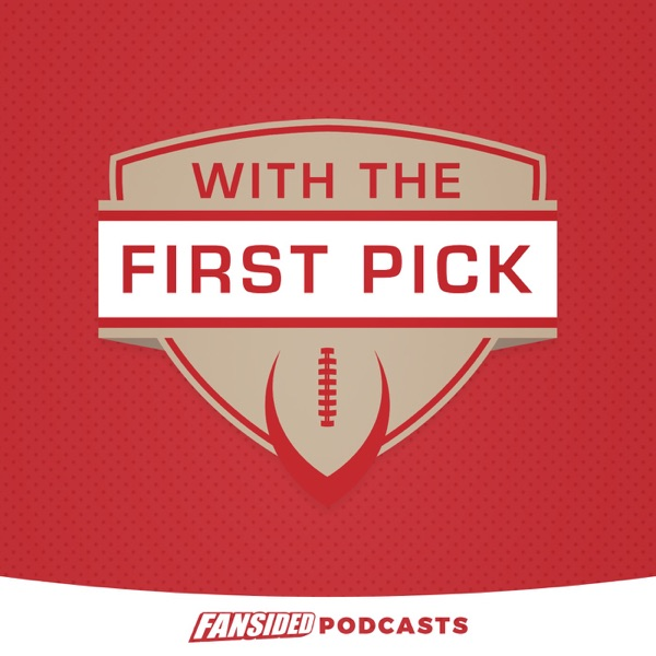 With The First Pick Podcast