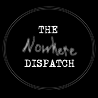 The Nowhere Dispatch podcast