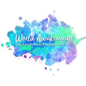 World Awakenings: The Fast Track to Enlightenment