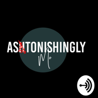 Astonishingly Me with AC podcast