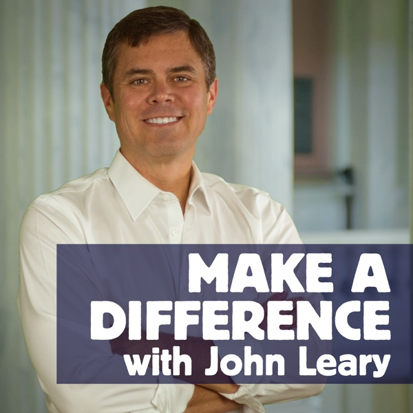 Make a Difference with John Leary