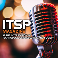 ITSPmagazine | Technology. Cybersecurity. Society. podcast