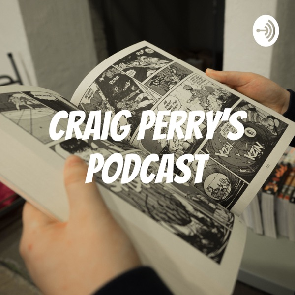 Craig Perry's Podcast