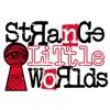Strange Little Worlds artwork