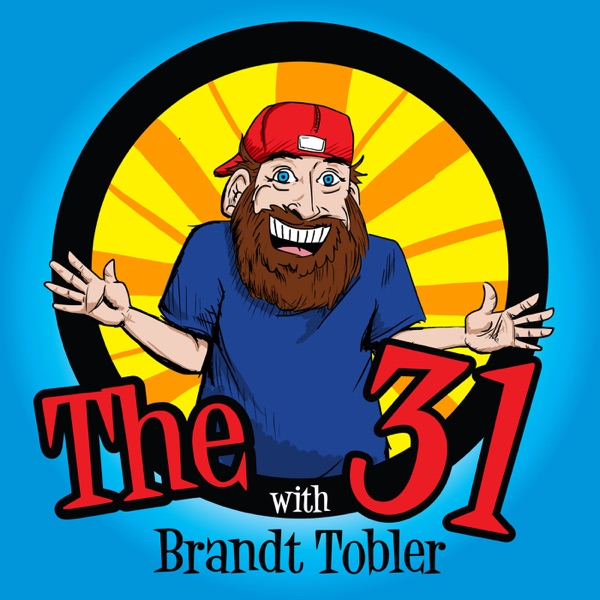 The 31 with Brandt Tobler