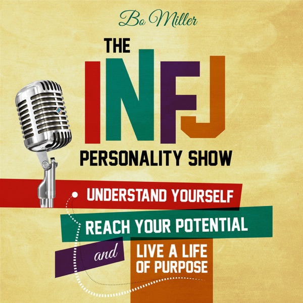 The INFJ Personality Show