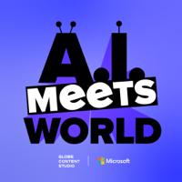 A.I. Meets World podcast