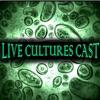 Live Cultures Cast artwork