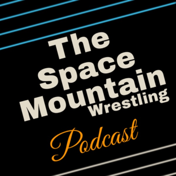 The Space Mountain Wrestling Podcast