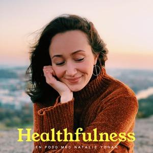 Healthfulness Podden