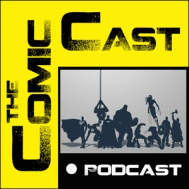 The Comic Cast on Apple Podcasts