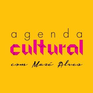 Cultura em Pauta com Mazé Alves