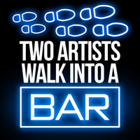 Podcast cover art for Two Artists Walk into a Bar
