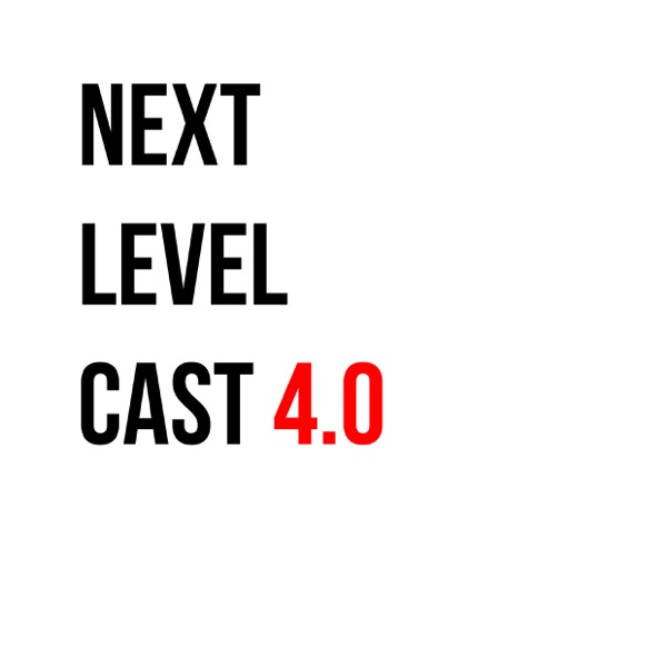 Next Level Cast 4.0