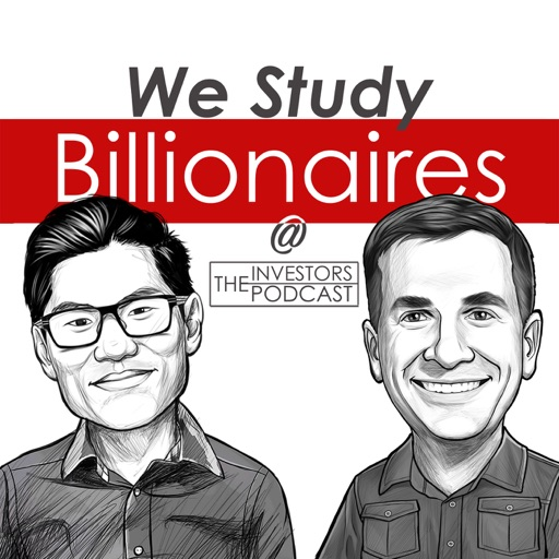 Cover image of We Study Billionaires - The Investors Podcast