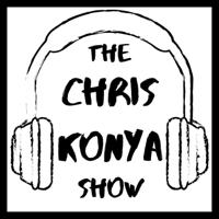 The Chris Konya Show podcast