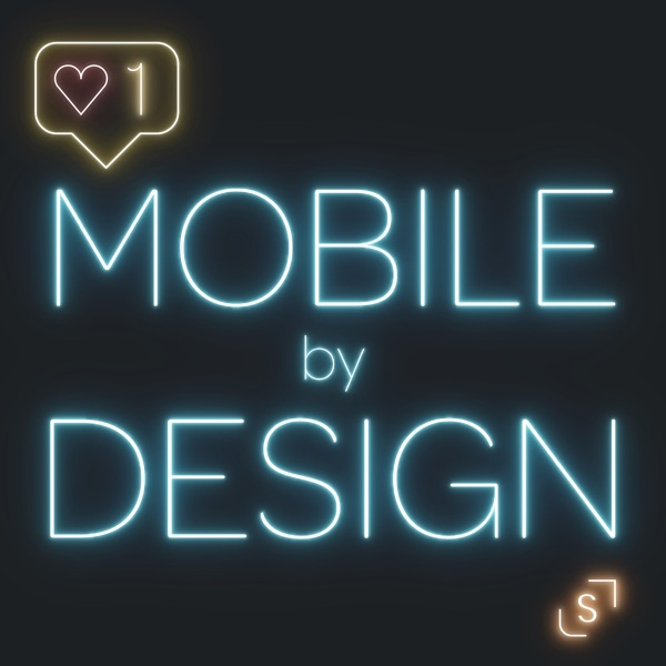 Mobile by Design