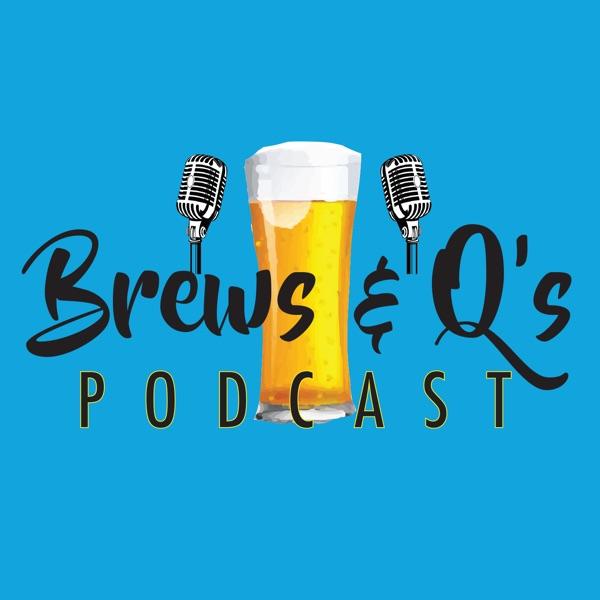 Brews & Q's Podcast