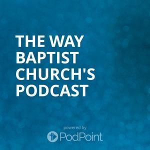 The Way Baptist Church Reno's Podcast