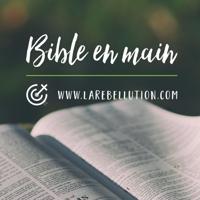 Bible en main - La Rébellution podcast
