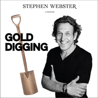 Gold Digging with Stephen Webster podcast