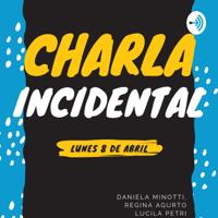 Charla Incidental podcast