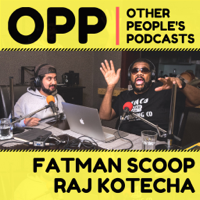 OPP - Other People's Podcasts podcast