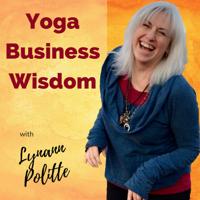 Yoga Business Wisdom Podcast podcast