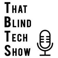 That Blind Tech Show podcast