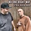 No One Right Way w/ Real Rich & Dub B