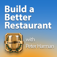 Build A Better Restaurant with Peter Harman podcast