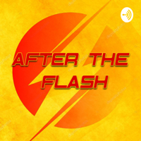 After the Flash podcast
