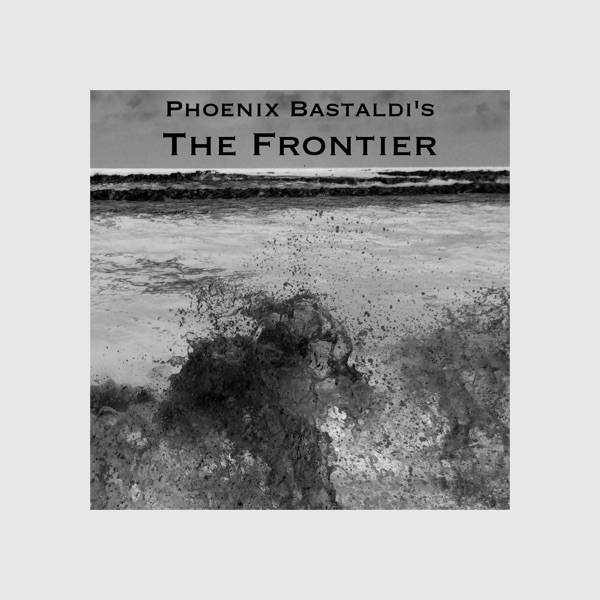 Phoenix Bastaldi's The Frontier