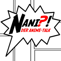 NANI?!  Der Anime-Talk podcast