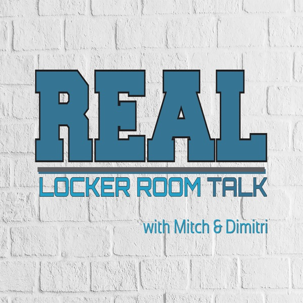 Real Locker Room Talk Podcast