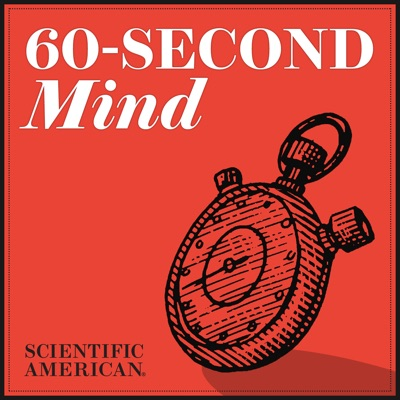 60-Second Mind:Scientific American
