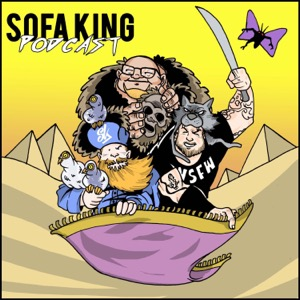 Sofa King Podcast