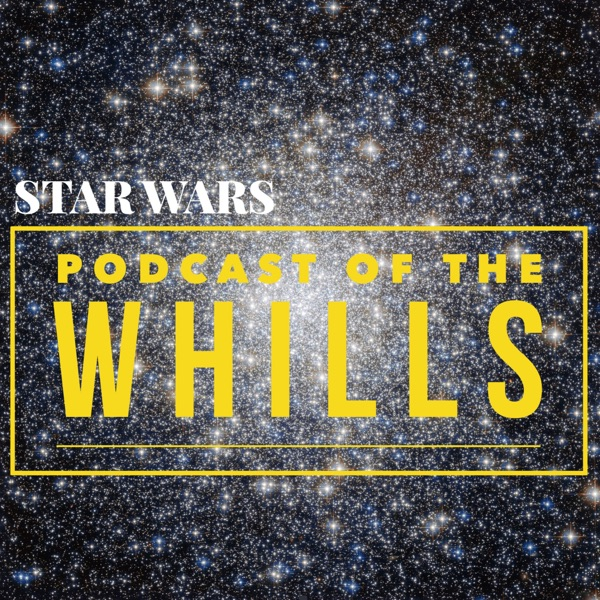 Podcast of the Whills