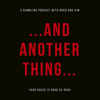 ...And Another Thing... podcast