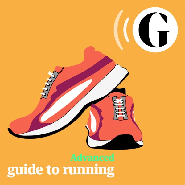 Advanced: The Guardian Guide to Running