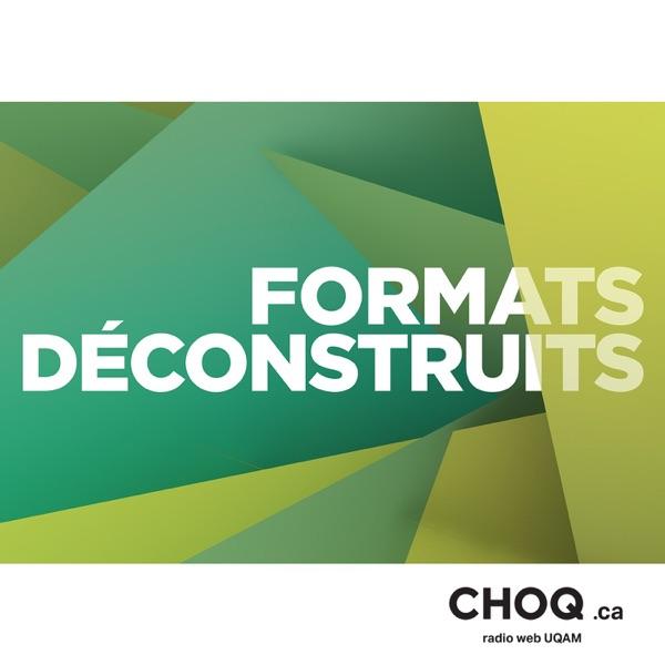 Formats Déconstruits