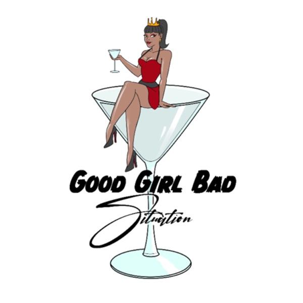Good Girl Bad Situation