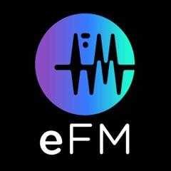 eFM Podcasts
