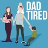 Dad Tired artwork