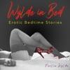 Wylde In Bed: Erotic Stories at Bedtime