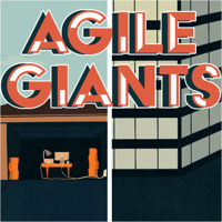 Agile Giants: Lessons from Corporate Innovators podcast